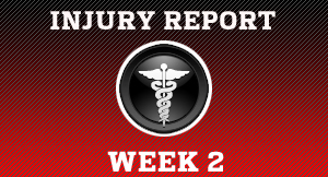 Week 2 Injury Report
