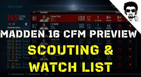 Madden NFL 16 CFM scouting and watch list